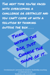 Think within the box, just change the shape of it.