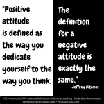 Creating and sustaining a positive attitude